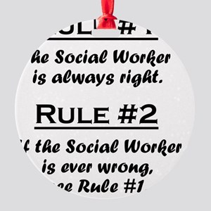 Rule Social Worker Round Ornament